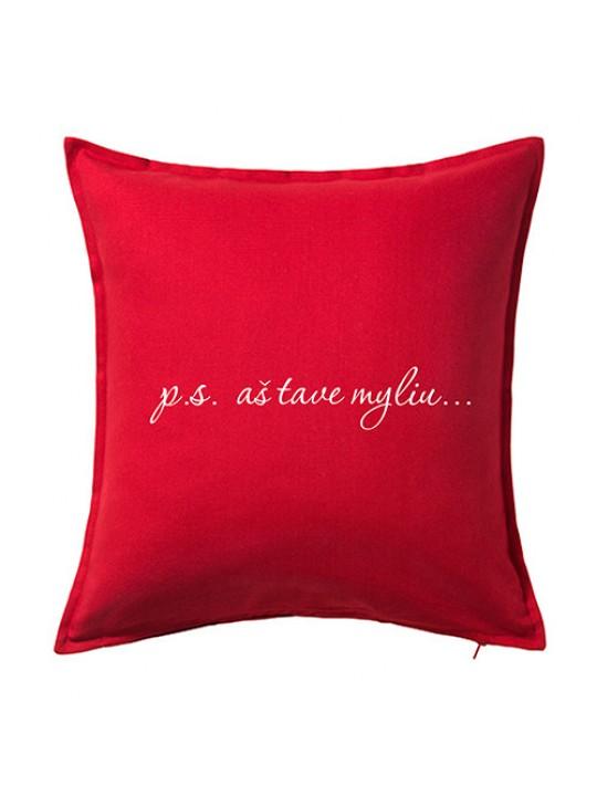 P. S. Aš tave myliu. Dekoratyvinė pagalvėlė